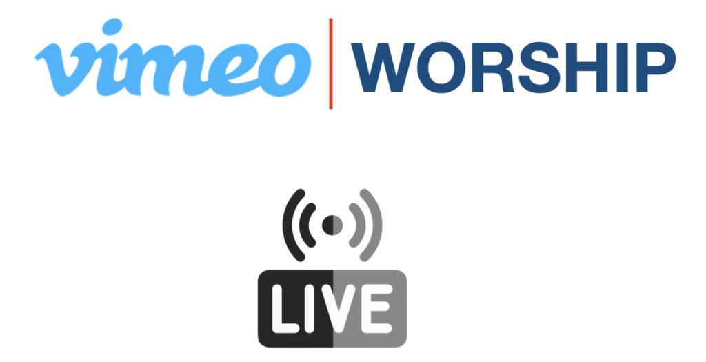 Vimeo Worship Live
